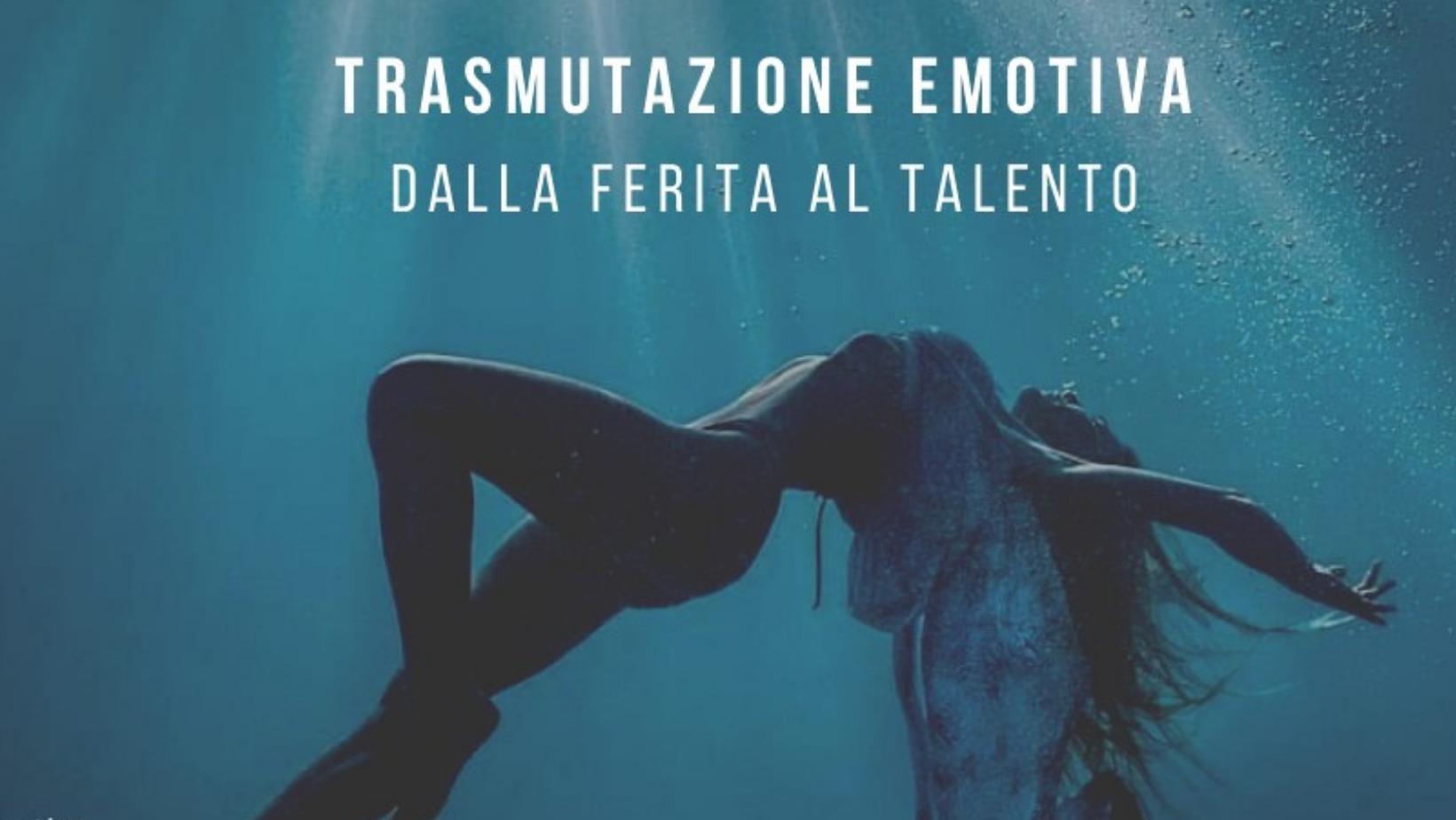 Trasmutazione Emotiva